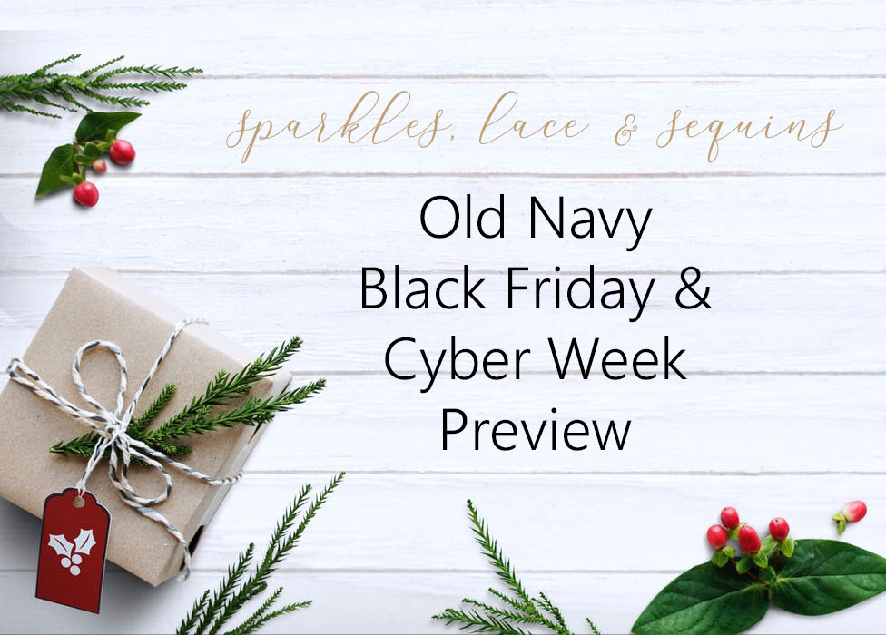 Black Friday Cyber Week Previews Old Navy Style Picks
